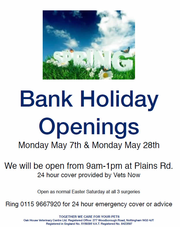 Bank holiday opening times Oak House Vets